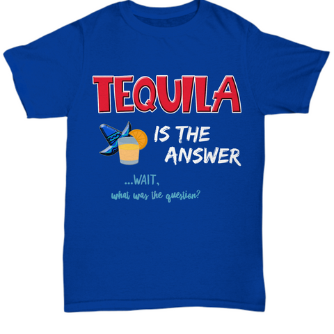 Funny Mens Tequila T-Shirt - Tequila Drinking Shirt - Tequila Lovers Gift -