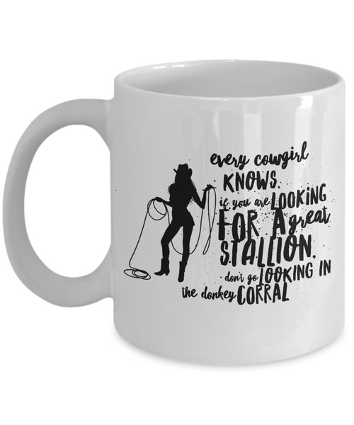 "Cowgirl Coffee Mug - Funny Cowgirl Gift - Women Cowgirl- Cowgirl Present - ""Every Cowgirl Knows"""