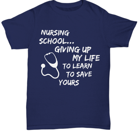 Funny Nursing School Shirt - School Nurse Gift - Gift For Nursing Students - Nurse In Training Present - Student Nurse T-Shirt -
