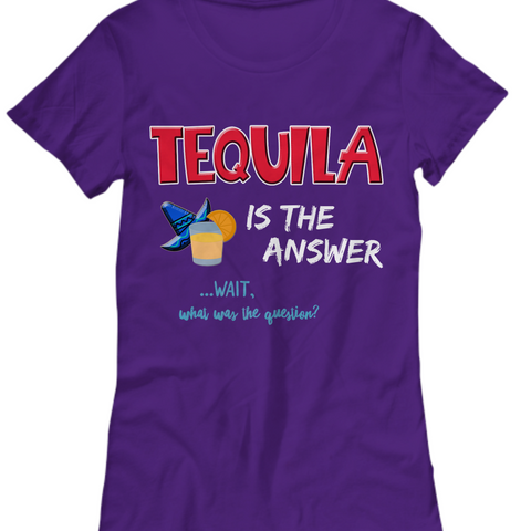 Tequila T Shirt For Women - Womans Tequila Shirt - Tequila Lovers Gift -