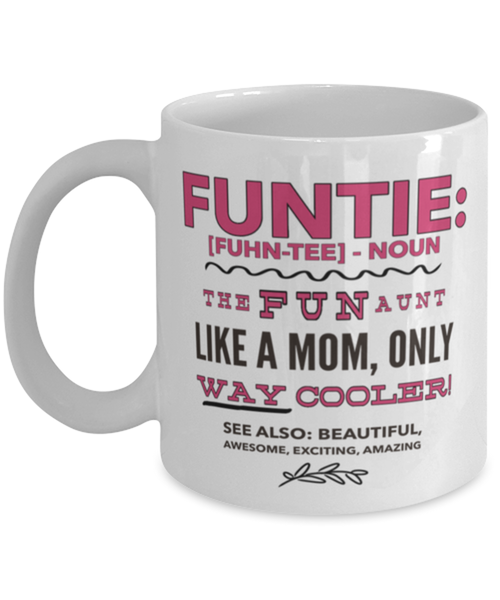 Funtie Definition Mug Funny Aunt Birthday Or Auntie Christmas Gift Fun Gift For Sister In Law