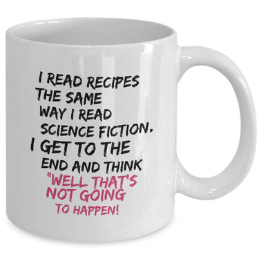Funny Cooking Coffee Mug - Baking Mug - Moms Mug -