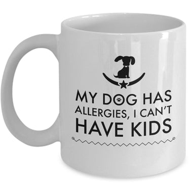 Dog Coffee Mug - Funny Dog Lovers Gift Idea - Present For Dog Owners -