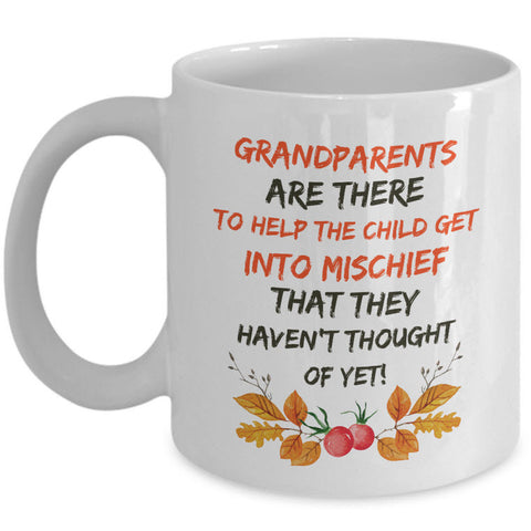 Grandparents Coffee Mug - Funny Grandpa Or Grandma Gift -