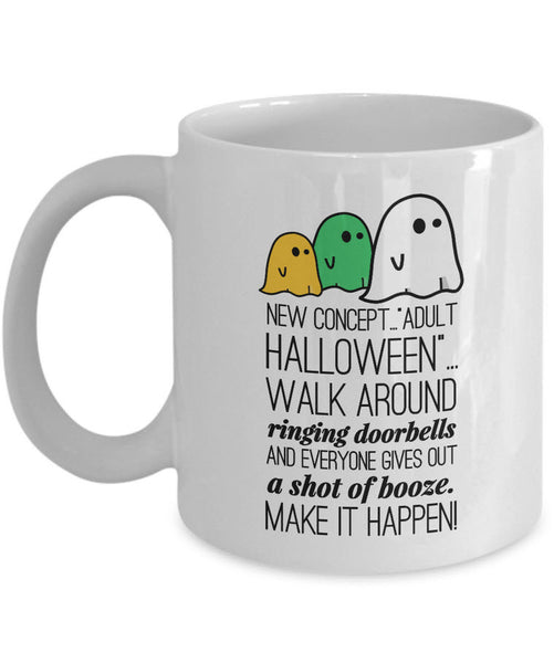 "Halloween Coffee Mug- Funny Halloween Gift For Adults - Ghost Mug - ""New Concept Adult Halloween"""