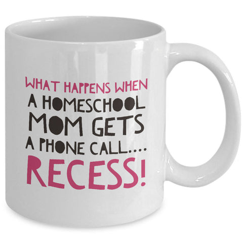 Homeschool Coffee Mug - Funny Homeschooling Gift For Moms -