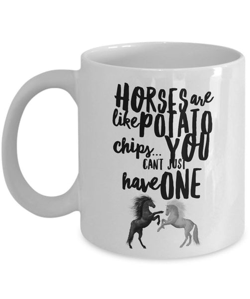 "Horse Coffee Mug - Funny Horse Lovers Gift - Cowgirl Gift Idea - ""Horses Are Like Potato Chips"""