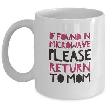 Mom Coffee Mug - Funny Gift For Moms - Coffee Lovers Mug For Women -