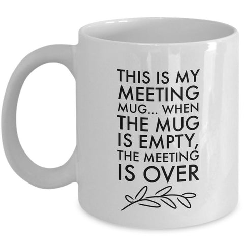 Office Coffee Mug - Funny Job Or Work Mug  - Coworker gift - Office Gift -