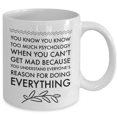 Psychologist Coffee Mug - Funny Gift For Psychology Teacher -