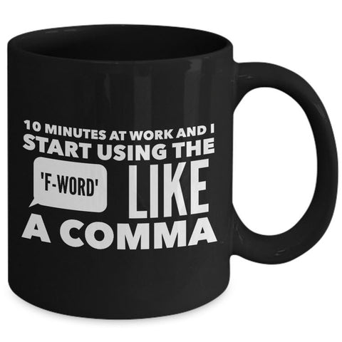 Office Mug - Funny Job Or Work Mug -