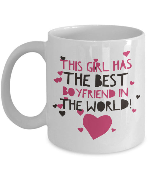 "Girlfriend Boyfriend Coffee Mug - Funny Valentines Gift - ""This Girl Has / This Guy Has The Best"""
