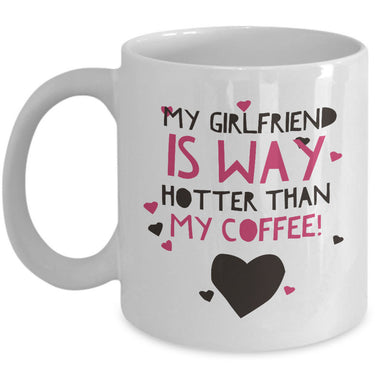 Girlfriend Boyfriend Coffee Mug - Funny Valentines Gift -