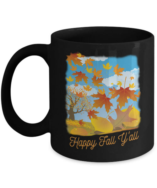 "Fall Coffee Mug - Autumn Leaf Coffee Mug - ""Happy Fall Y'all"""