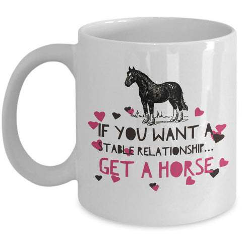 Horse Coffee Mug - Funny Horse Lovers Gift - Cowgirl Gift -