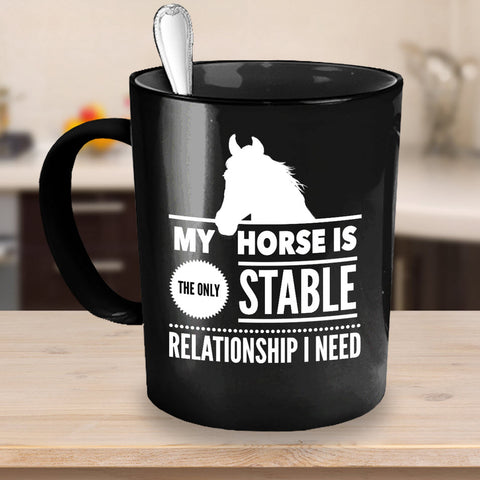 Horse Coffee Mug - Funny Horse Lovers Gift Idea -