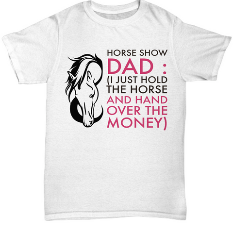 Horse T Shirt For Dads- Funny Horse Lovers Gift Idea For Men -