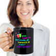 "Mom Coffee Mug - Funny Birthday Gift For Moms - ""Mom Thanks For Not Leaving Me Somewhere"""