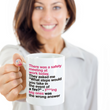 "Office Coffee Mug - Funny Work Or Job Mug -""There Was A Safety Meeting At Work Today"""