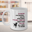 "Dog Coffee Mug - Dog Lovers Gift - ""No Matter How Talented Rich Or Intelligent You Are"""