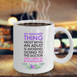 "Adult Humor Coffee Mug - Funny Coffee Mug For Women Or Men - ""My Favorite Thing About Being An Adult"""