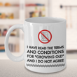 "Seniors Coffee Mug - Funny Old Age Retirement / Grandma Or Grandpa Gift - ""I Have Read The Terms"""