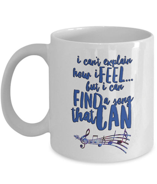 "Music Coffee Mug - Music Lover Gift - Music Teacher Music Notes Mug - ""I Can't Explain How I Feel"""
