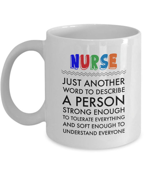 "Nurse Coffee Mug - Funny Nurse Practitioner Gift - Gift For Nurses - ""Nurse Just Another Word"""