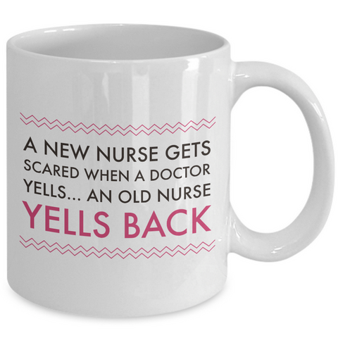 Nurse Coffee Mug - Funny Nursing Gift For Nurses -