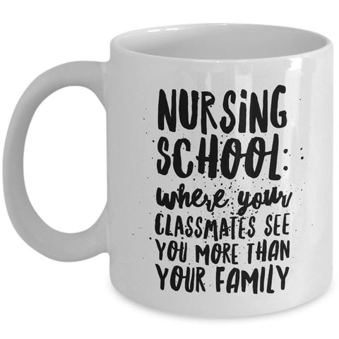 Nurse Coffee Mug - Funny Student Nurse Gift -