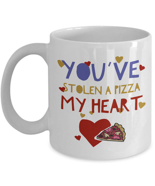 "Valentines Day Or Anniversary Coffee Mug - Funny Anniversary Gift Idea For Women Or Men -""You've Stolen A Pizza My Heart"""