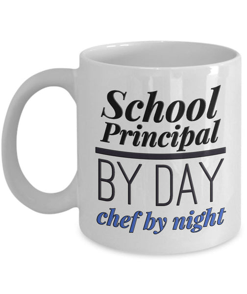 "School Principal Coffee Mug - Gift For School Principals - ""School Principal By Day Chef By Night"""