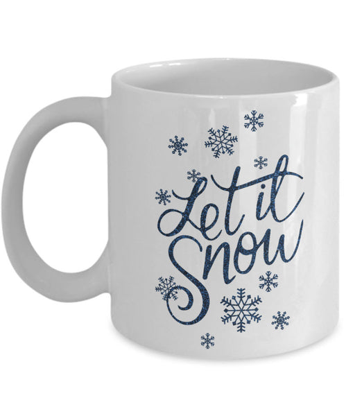 "Christmas Coffee Mug - Snowflakes Coffee Mug - Winter Mug - ""Let It Snow"""