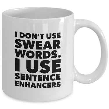 Adult Humor Coffee Mug - Funny Cussing Swear Mug -