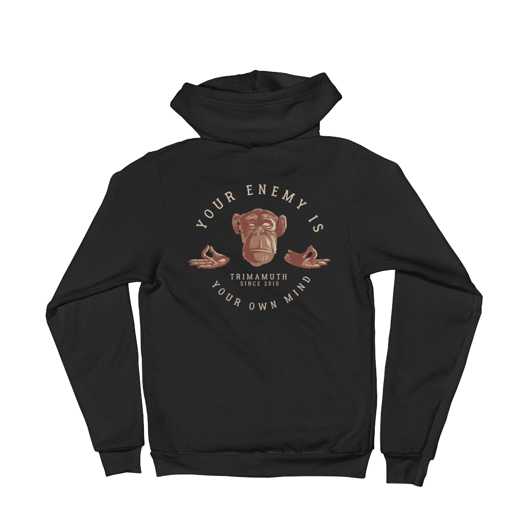 Your Enemy is Your own Mind Hoodie sweater