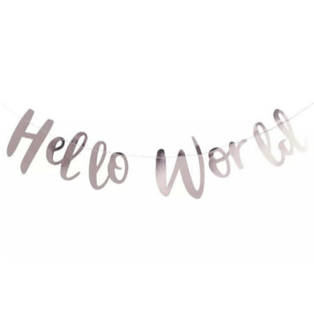 Silver Hello World Garland I Modern Baby Shower Decorations I My Dream Party Shop I UK