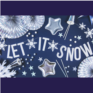 """Let It Snow"" Snow Queen Holographic White Banner I My Dream Party Shop I UK"