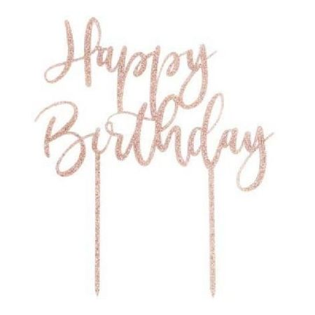 Rose Gold Glitter Happy Birthday Cake Topper I Rose Gold Party Supplies I My Dream Party Shop UK