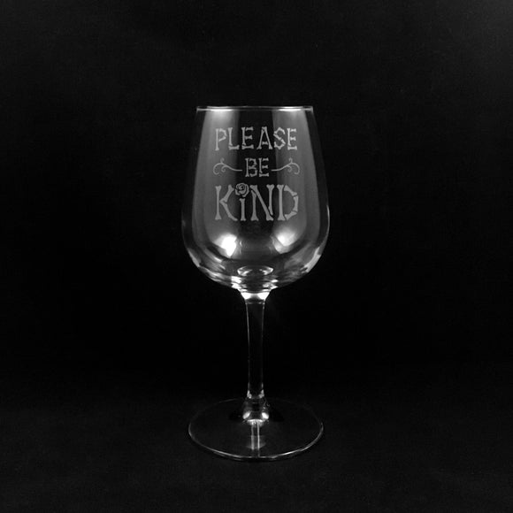 Hand Etched Wine Glass Style 2. BeKind