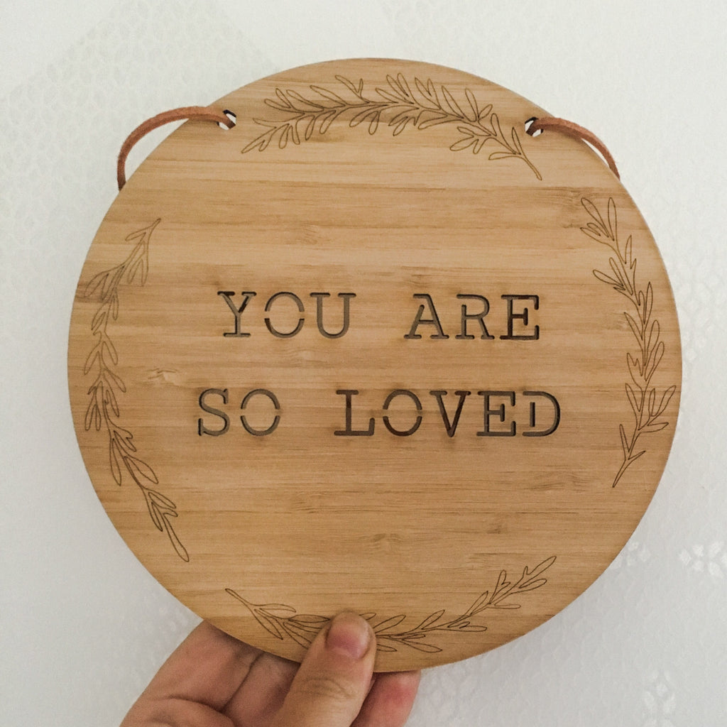 You Are So Loved Circular Plaque