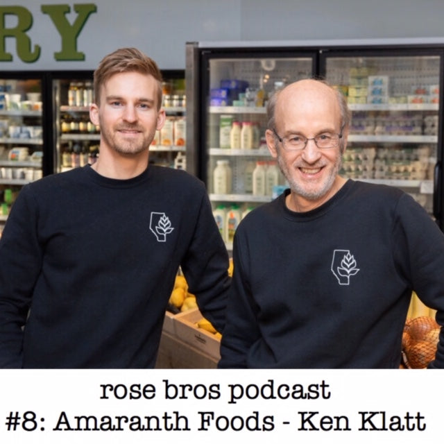 Episode #8: Amaranth Foods - Ken Klatt (Loyal Customers, Building Culture and Creating a Labor of Love)