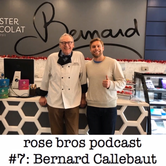 Episode #7: Bernard Callebaut - Chocolate, Entrepreneurship & How to Start Over