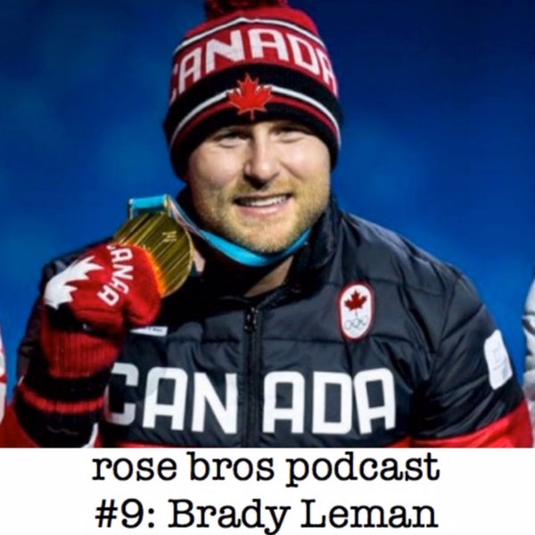 Episode #9: Brady Leman - Olympic Gold & Russian Doping