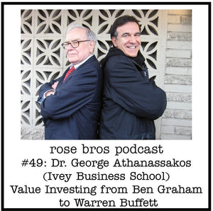 #49: Dr. George Athanassakos (Ivey Business School) - Value Investing from Ben Graham to Warren Buffett