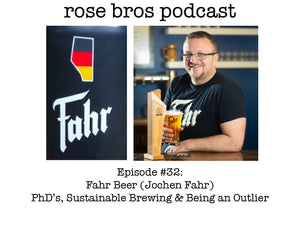 Episode #32: Fahr Beer (Jochen Fahr) - PhD's, Sustainable Brewing & Being an Outlier
