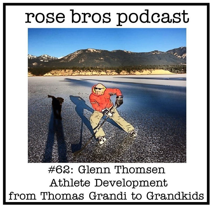 #62: Glenn Thomsen (Olympic + World Cup Coach) - Athlete Development from Thomas Grandi to Grandkids