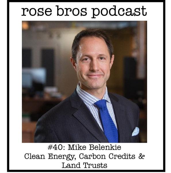 #40: Mike Belenkie (Advantage Oil & Gas) - Clean Energy, Carbon Credits & Land Trusts