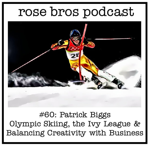 #60: Patrick Biggs - Olympic Skiing, the Ivy League & Balancing Creativity with Business