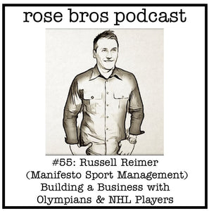 #55: Russell Reimer (Manifesto Sport Management) - Building a Business with Olympians & NHL Players