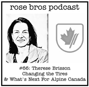 #66: Therese Brisson (Alpine Canada CEO) - Changing the Tires & What's Next For Alpine Canada